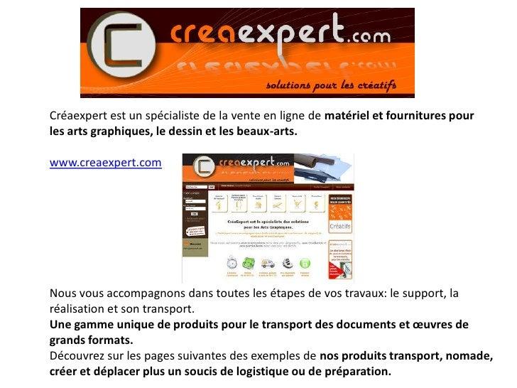 Créaexpert est un spécialiste de la vente en ligne de matériel et fournitures pour les arts graphiques, le dessin et les b...