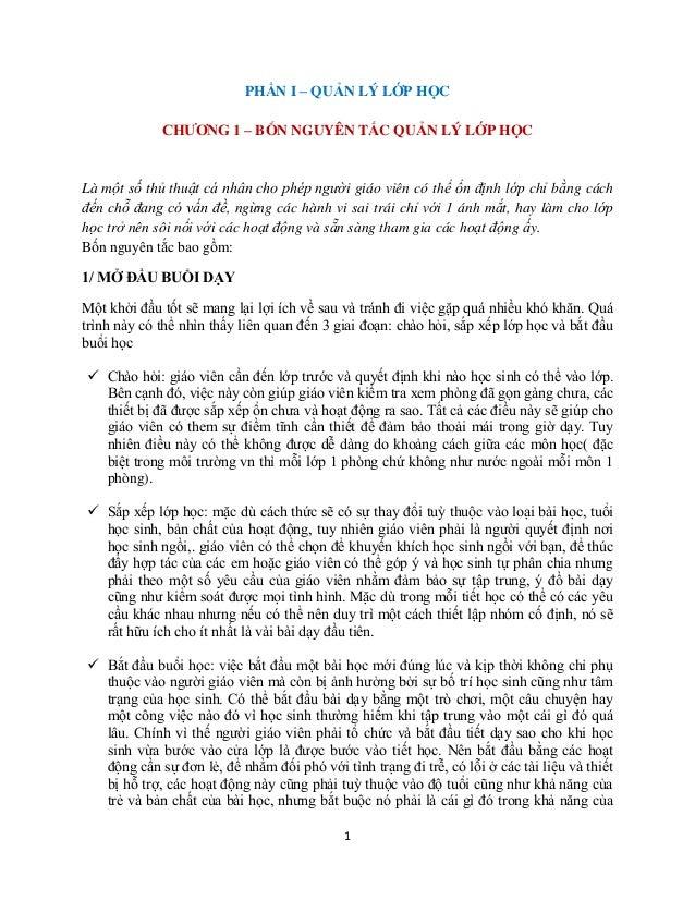 PHẦN I – QUẢN LÝ LỚP HỌC CHƢƠNG 1 – BỐN NGUYÊN TẮC QUẢN LÝ LỚP HỌC  Là một số thủ thuật cá nhân cho phép người giáo viên c...