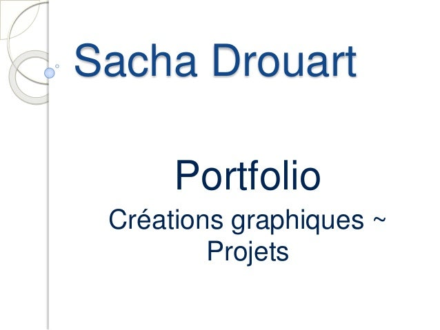 Sacha Drouart Portfolio Créations graphiques ~ Projets