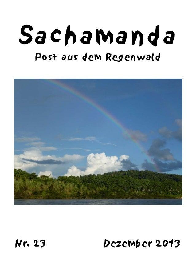 Sachamanda Post aus dem Regenwald  Nr. 23  Dezember 2013