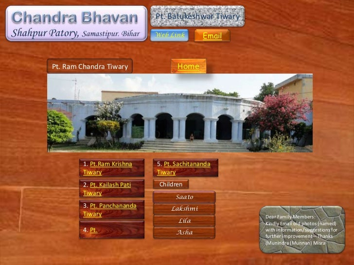 Pt. Batukeshwar Tiwary                               Web Link        EmailPt. Ram Chandra Tiwary                Home      ...