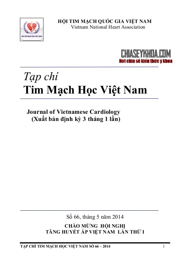 TẠP CHÍ TIM MẠCH HỌC VIỆT NAM SỐ 66 – 2014 1 HỘI TIM MẠCH QUỐC GIA VIỆT NAM Vietnam National Heart Association Tạp chí Tim...