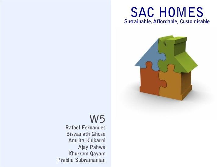 SACAffordable, Customisable                                   HOMES                      Sustainable,            W5   Rafa...