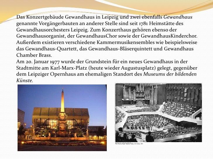 Das Konzertgebäude Gewandhaus in Leipzig und zwei ebenfalls Gewandhaus genannte Vorgängerbauten an anderer Stelle sind sei...