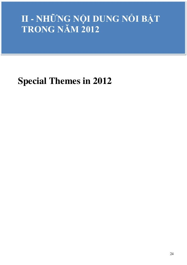 24 Special Themes in 2012 II - NHỮNG NỘI DUNG NỔI BẬT TRONG NĂM 2012