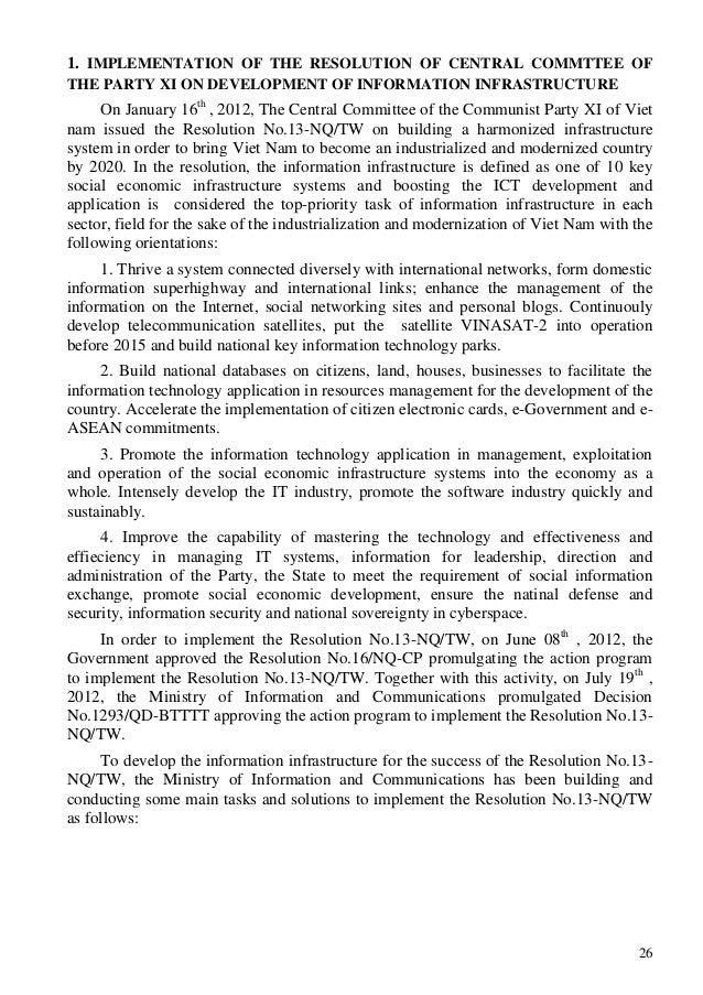 26 1. IMPLEMENTATION OF THE RESOLUTION OF CENTRAL COMMTTEE OF THE PARTY XI ON DEVELOPMENT OF INFORMATION INFRASTRUCTURE On...