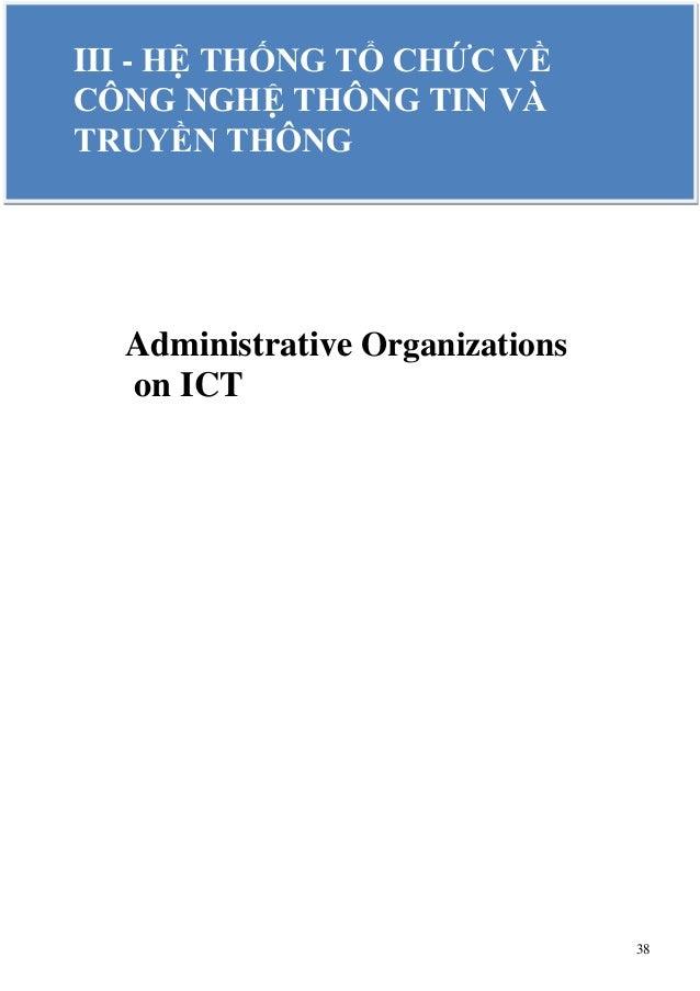 38 Administrative Organizations on ICT III - HỆ THỐNG TỔ CHỨC VỀ CÔNG NGHỆ THÔNG TIN VÀ TRUYỀN THÔNG
