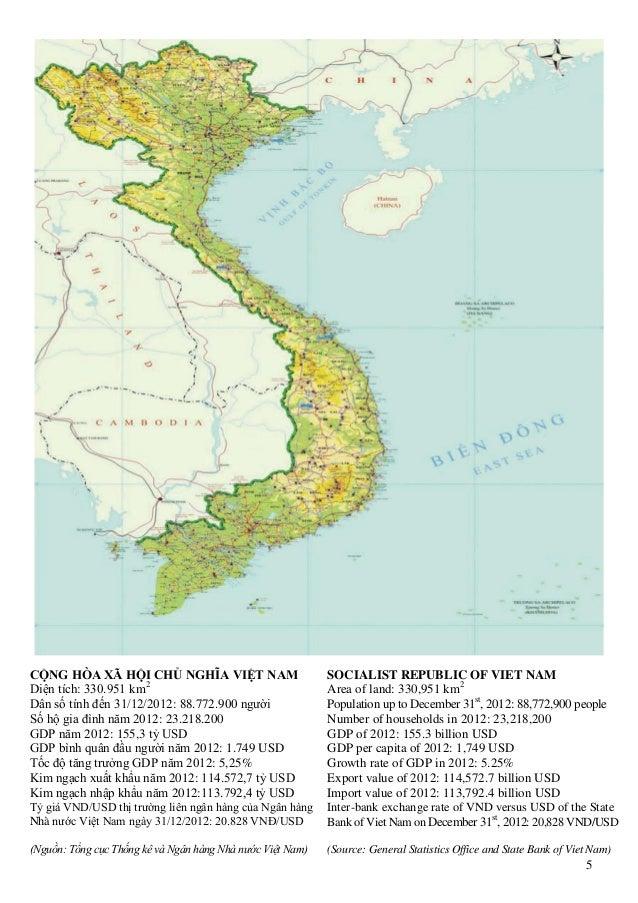 5 CỘNG HÕA XÃ HỘI CHỦ NGHĨA VIỆT NAM Diện tích: 330.951 km2 Dân số tính đến 31/12/2012: 88.772.900 người Số hộ gia đình nă...