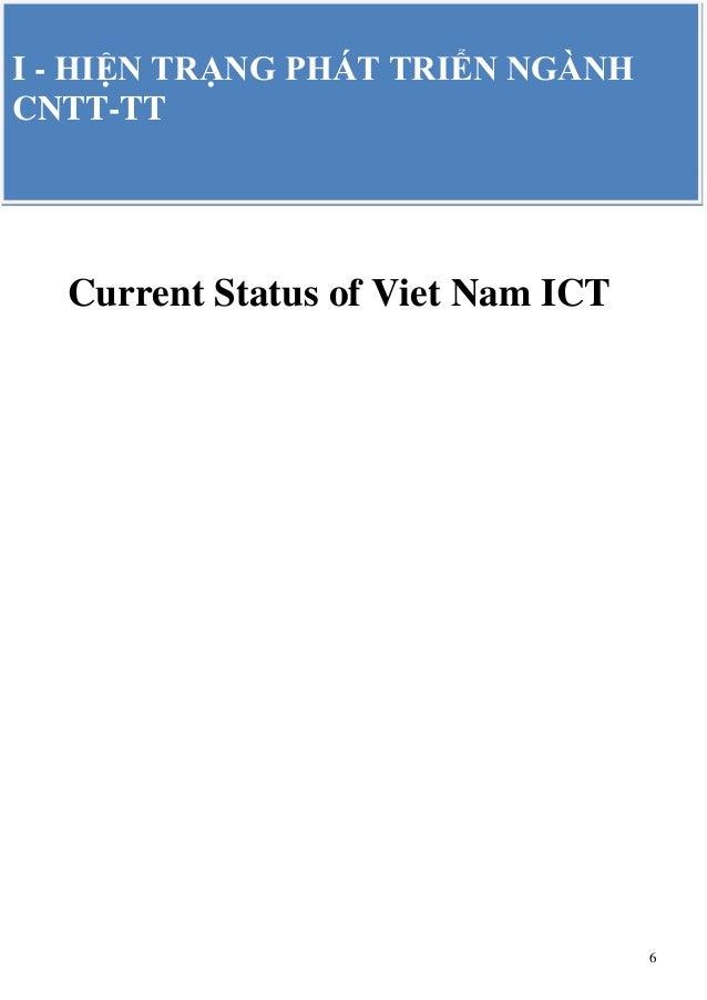 6 Current Status of Viet Nam ICT I - HIỆN TRẠNG PHÁT TRIỂN NGÀNH CNTT-TT
