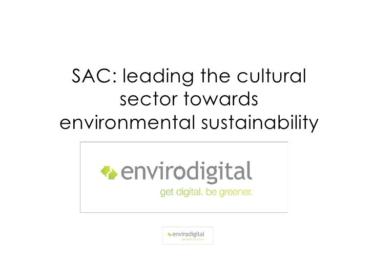 SAC: leading the cultural       sector towards environmental sustainability