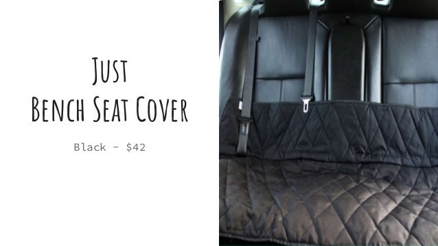 Just Bench Seat Cover Black