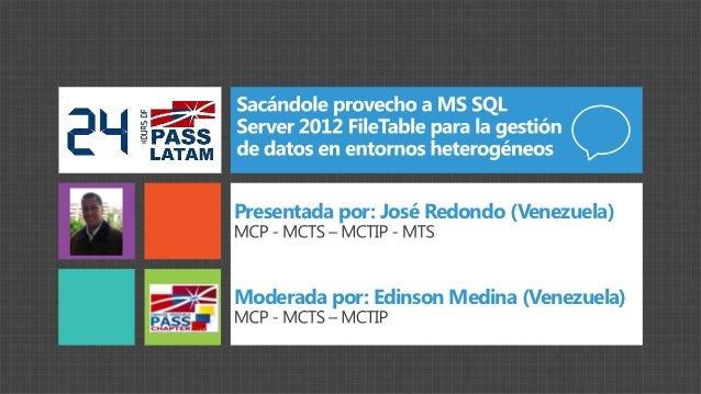 Presentada por: José Redondo (Venezuela)Moderada por: Edinson Medina (Venezuela)