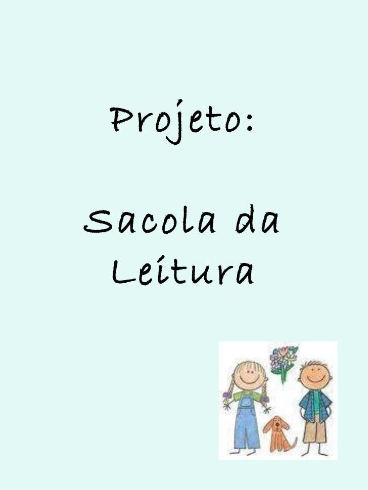Projeto:   Sacola da Leitura