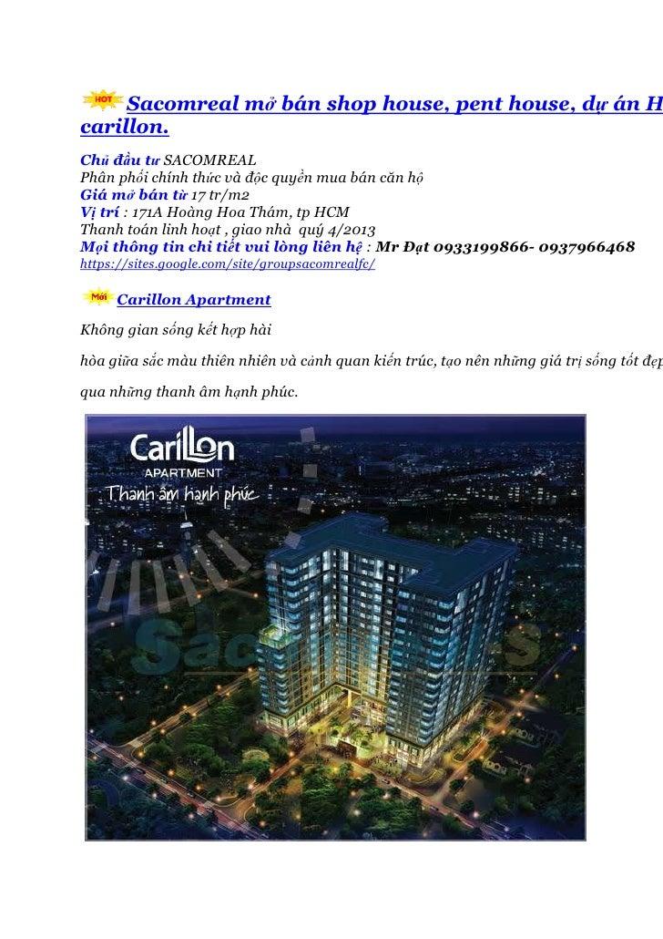 Sacomreal mở bán shop house, pent house, dự án Hcarillon.Chủ đầu tư SACOMREALPhân phối chính thức và độc quyền mua bán căn...