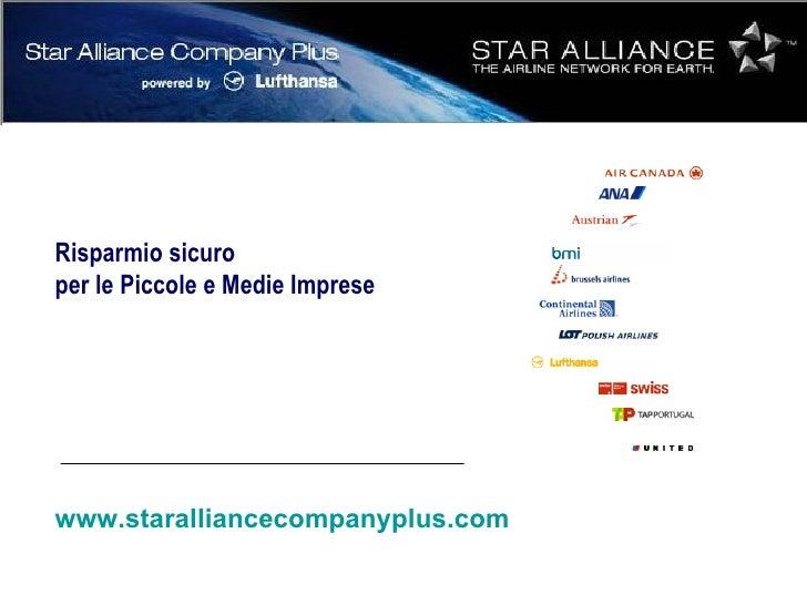 www.staralliancecompanyplus.com Risparmio sicuro  per le Piccole e Medie Imprese