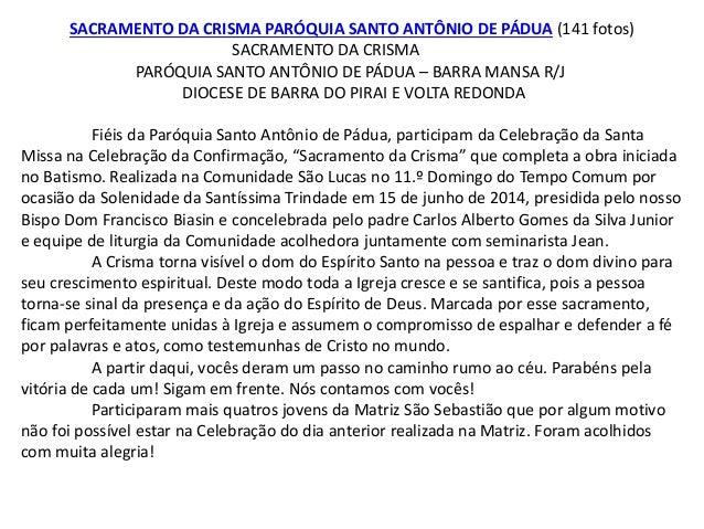SACRAMENTO DA CRISMA PARÓQUIA SANTO ANTÔNIO DE PÁDUA (141 fotos) SACRAMENTO DA CRISMA PARÓQUIA SANTO ANTÔNIO DE PÁDUA – BA...