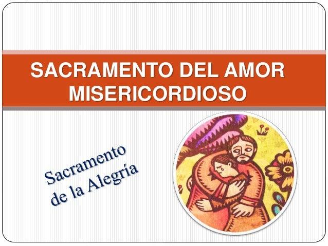 SACRAMENTO DEL AMOR MISERICORDIOSO