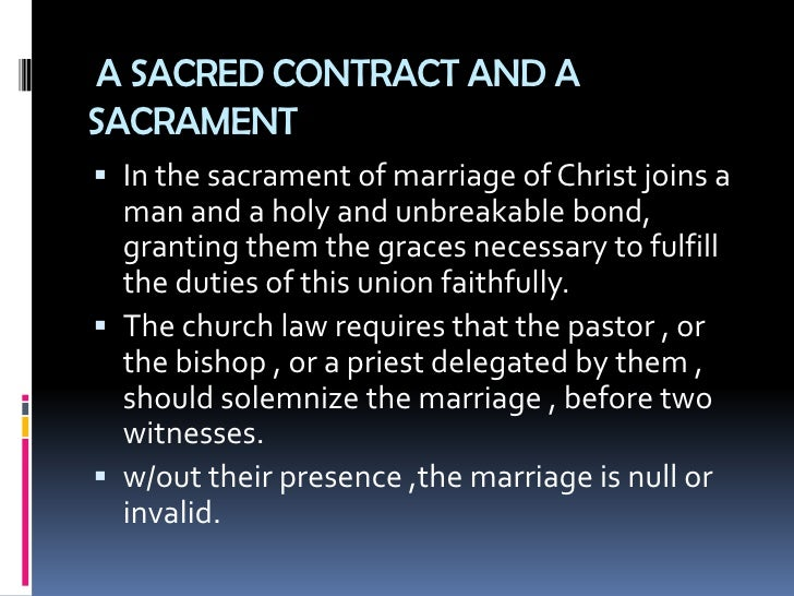 the sacrament of marriage There is no legalism in the orthodox sacrament of marriage it is not a juridical contract, it is a spiritual bond the marriage service is divided into two.