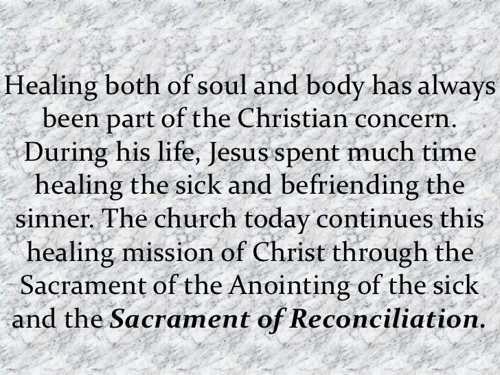 Healing both of soul and body has always   been part of the Christian concern.  During his life, Jesus spent much time   h...