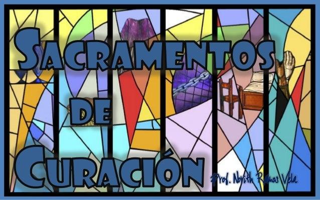 Resultado de imagen para sacramentos de curacion penitencia y uncion de los enfermos