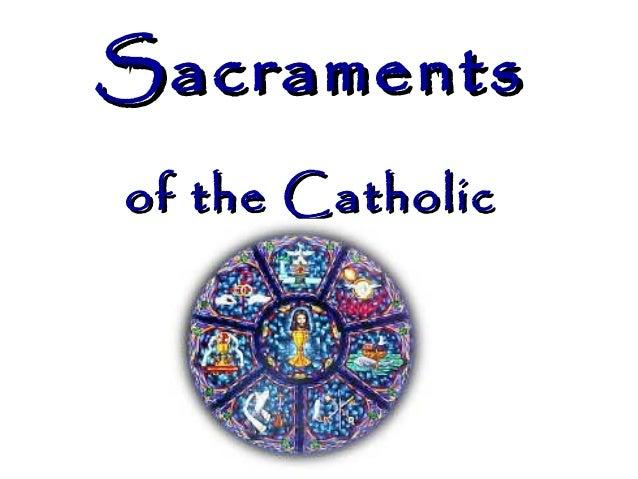 Sacraments of the Catholic Church