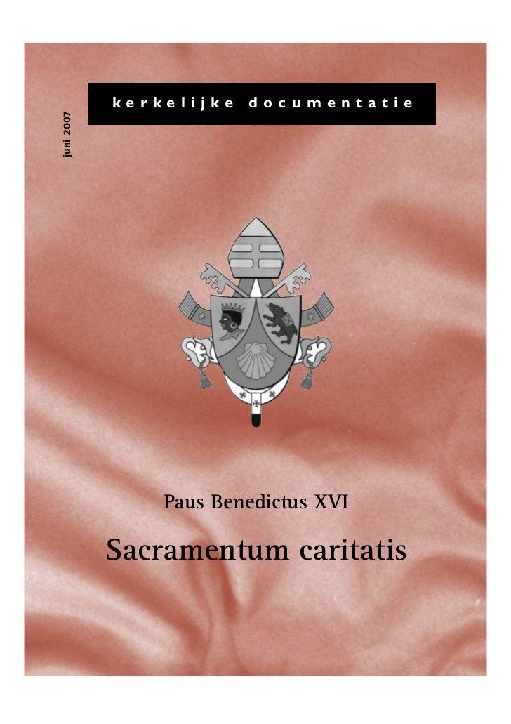 kerkelijke   documentatiejuni 2007                Paus Benedictus XVI            Sacramentum caritatis