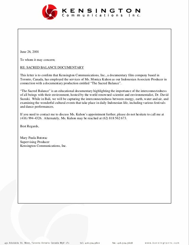 reJune 26, 2001To whom it may concern;RE: SACRED BALANCE DOCUMENTARYThis letter is to confirm that Kensington Communicatio...