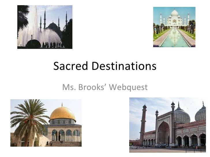 sacred destination presentation