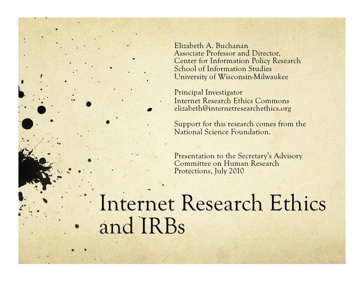 Elizabeth A. Buchanan        Associate Professor and Director,        Center for Information Policy Research        School...