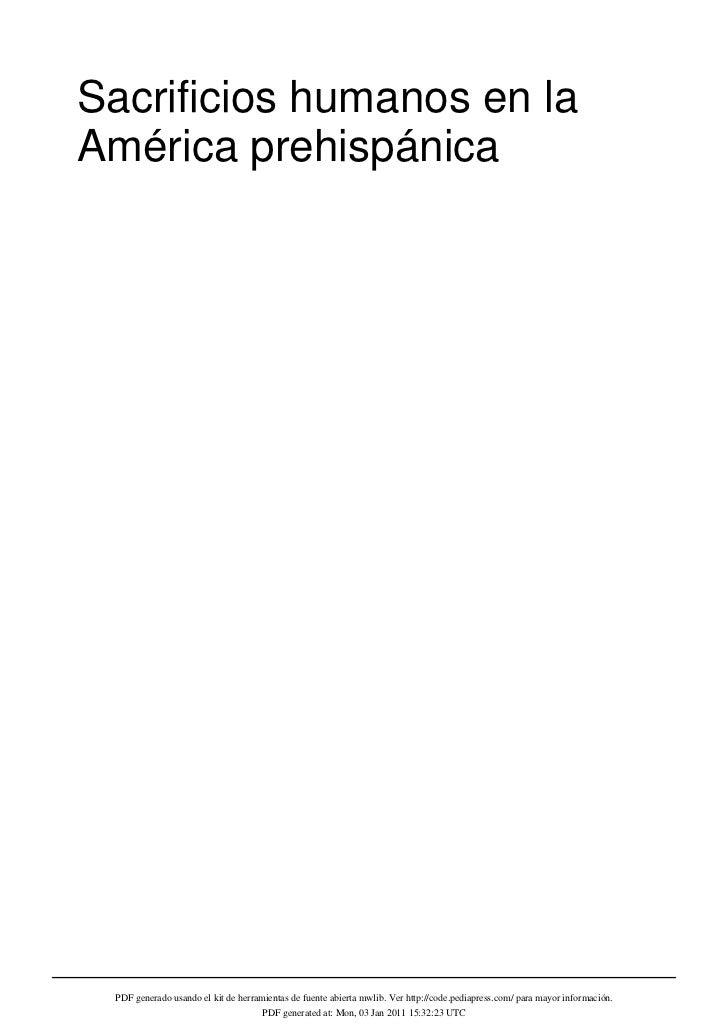 Sacrificios humanos en laAmérica prehispánica PDF generado usando el kit de herramientas de fuente abierta mwlib. Ver http...
