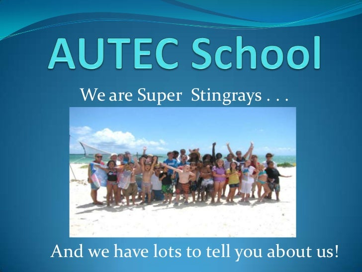 We are Super Stingrays . . .And we have lots to tell you about us!
