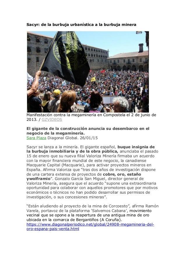 Sacyr: de la burbuja urbanística a la burbuja minera Manifestación contra la megaminería en Compostela el 2 de junio de 20...