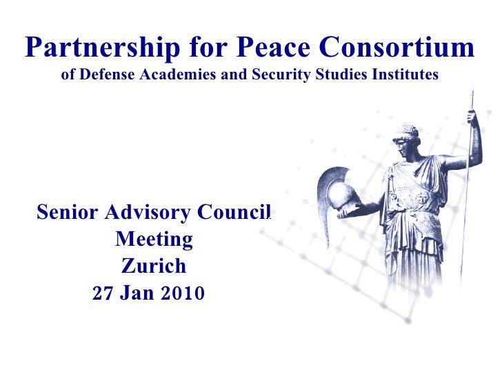 Partnership for Peace Consortium  of Defense Academies and Security Studies Institutes Senior Advisory Council Meeting Zur...