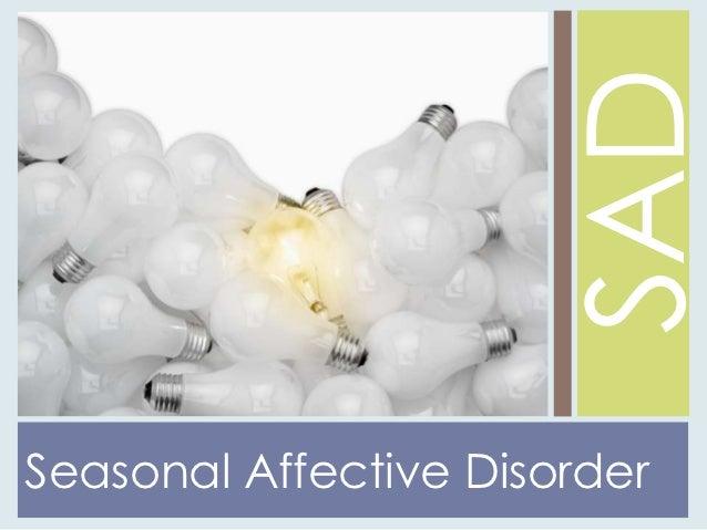SADSeasonal Affective Disorder
