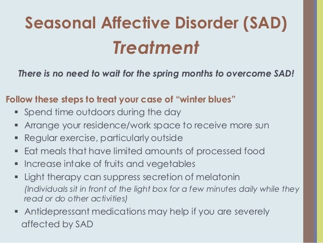 an analysis of seasonal affective disorder Read about seasonal affective disorder (sad) symptoms (depression), treatment (light therapy), causes (weather), statistics, and facts sad tends to occur in the fall.