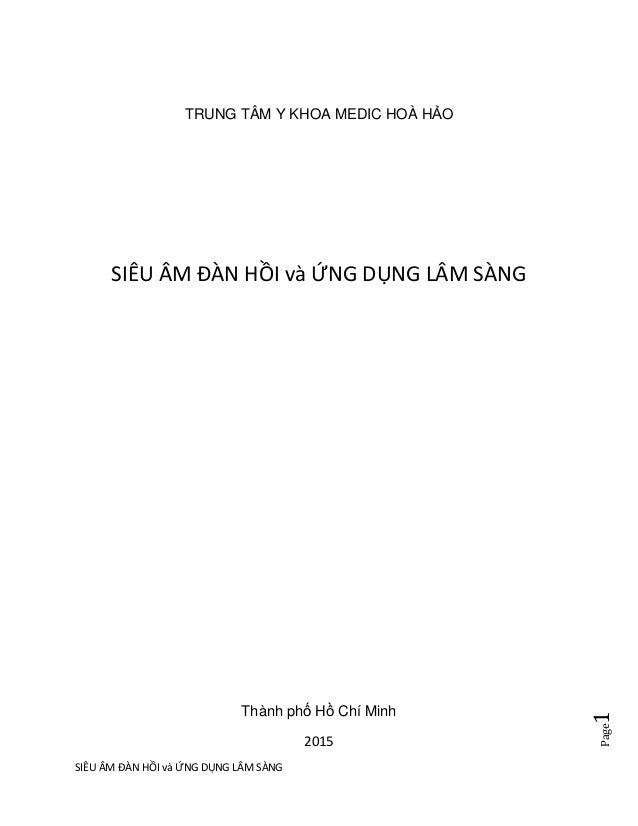 SIÊU ÂM ĐÀN HỒI và ỨNG DỤNG LÂM SÀNG Page1 TRUNG TÂM Y KHOA MEDIC HOÀ HẢO SIÊU ÂM ĐÀN HỒI và ỨNG DỤNG LÂM SÀNG Thành phố H...