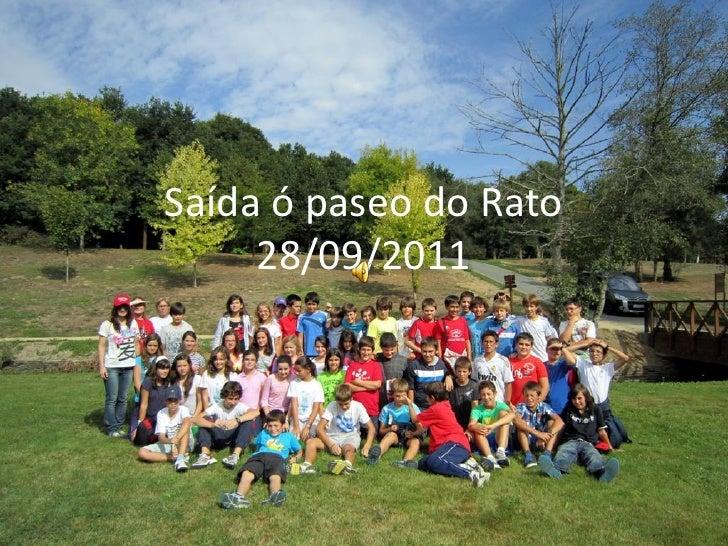 Saída ó paseo do Rato     28/09/2011