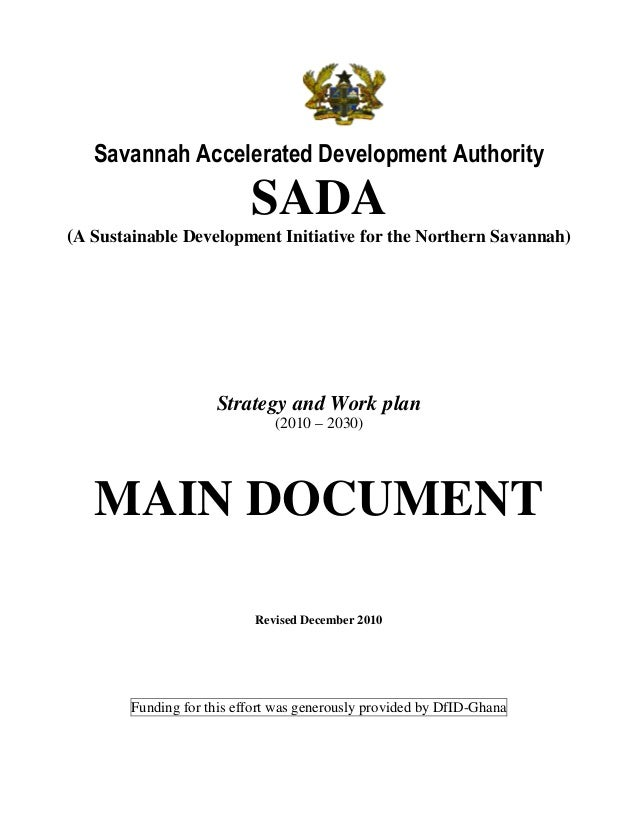 Savannah Accelerated Development Authority                           SADA(A Sustainable Development Initiative for the Nor...