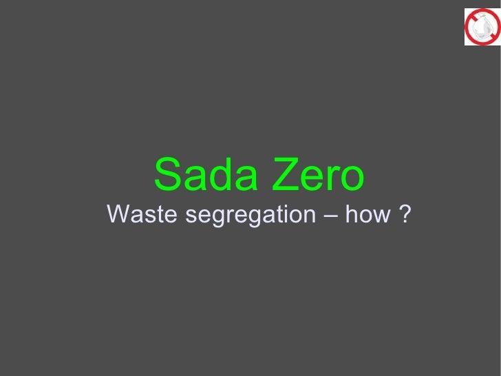 Sada Zero Sadashivanagar Zero Waste initiative