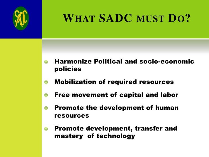 sadc economic development Regional economic integration in sadc: progress, prospects and statistical issues for monetary union mshiyeni belle 1 1 introduction the creation of a monetary union by 2018 in the.