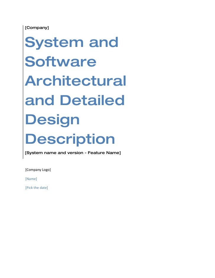 [Company]    System and Software Architectural and Detailed Design Description [System name and version - Feature Name]   ...