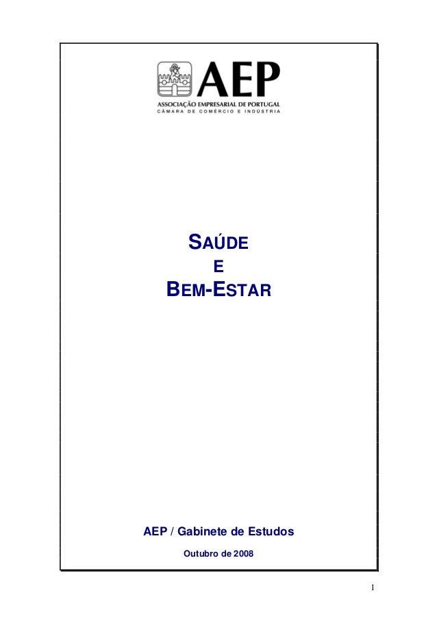 SAÚDE            E   BEM-ESTARAEP / Gabinete de Estudos      Outubro de 2008                            1