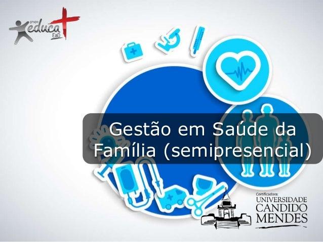 Gestão em Saúde da Família (semipresencial)