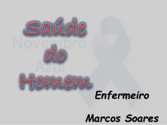 Enfermeiro Marcos Soares