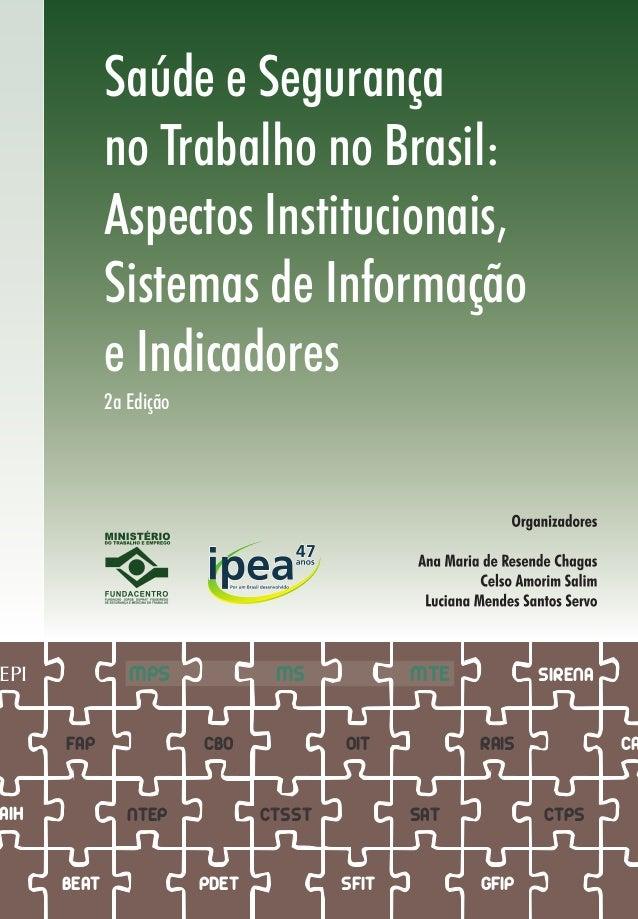 35c193f32cb86 Saúde e Segurança no Trabalho no Brasil  Aspectos Institucionais, Sistemas  de Informação e Indicadores ...