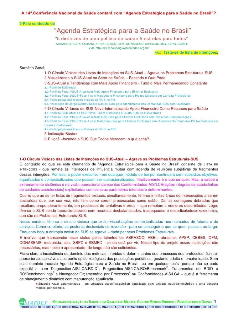 """A 14ª.Conferência Nacional de Saúde contará com """"Agenda Estratégica para a Saúde no Brasil""""?0-Pelo conteúdo da            ..."""