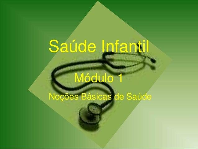 Saúde Infantil Módulo 1 Noções Básicas de Saúde