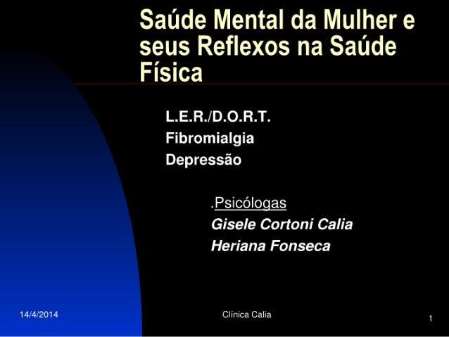 Saúde mental da mulher e seus reflexos na