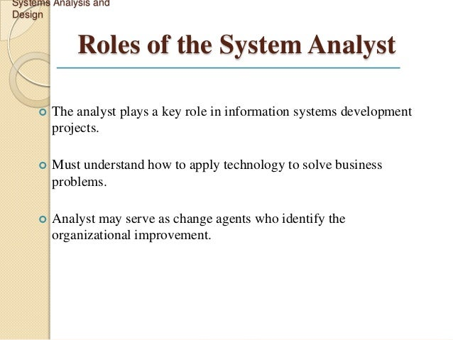 System Analysis and Design – System Analyst Job Description