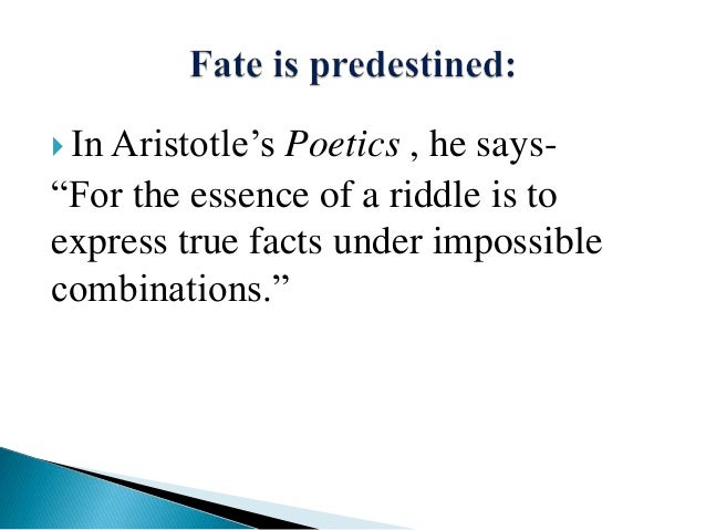 The role of Fate in the Downfall of Oedipus.